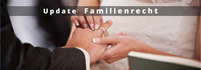 Update Fachanwalt-Fortbildung Familienrecht