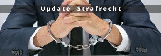Update Fachanwalt-Fortbildung Strafrecht